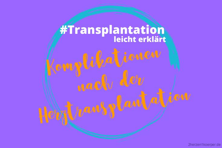 Komplikationen nach der Herztransplantation
