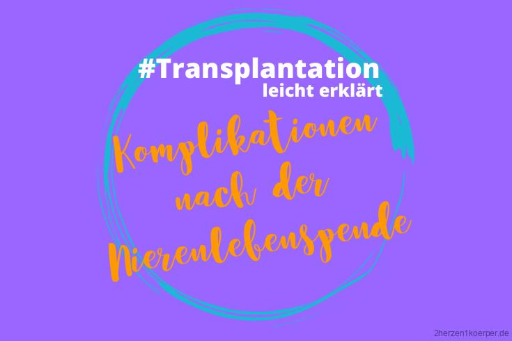 Komplikationen nach der Transplantation